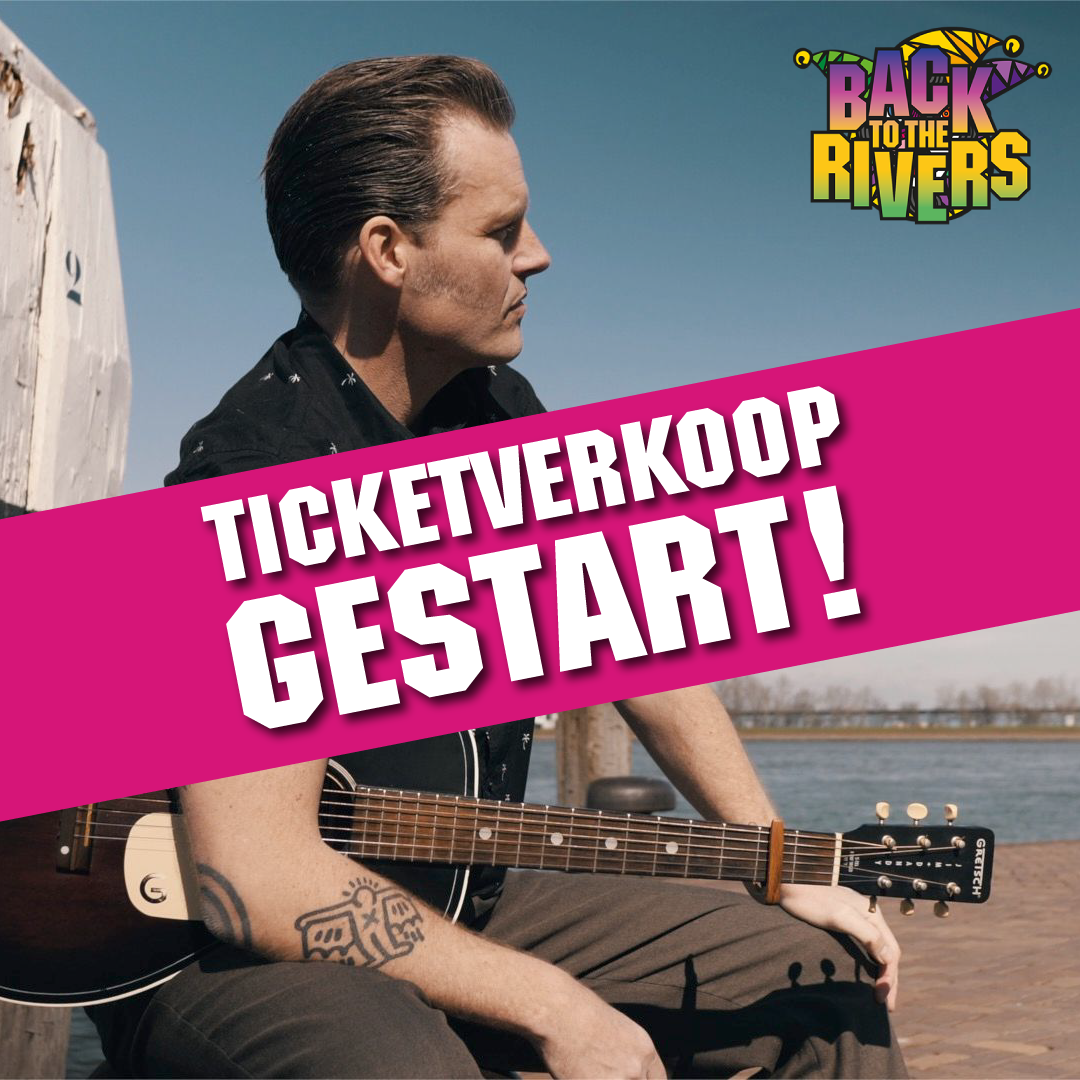 ticketverkoop back to the rivers gestart